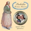 Němcová Božena: Babička - CDmp3 (Čte Libuše Šafránková)
