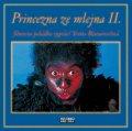 neuveden: Princezna ze mlejna II - čte Blanarovičová Iveta - 2 CD