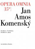 Komenský Jan Ámos: Opera omnia 15/IV - Eruditionis scholasticae pars prima, Vestibulum a Erudi