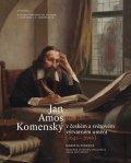 Pánková Markéta: Jan Amos Komenský v českém a světovém výtvarném umění (1642-2016)