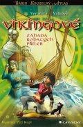 Válková Veronika: Vikingové - Záhada rohatých přileb