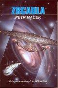 Macek Petr: Star Trek Next Generation - Zrcadla