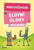 Šulc Petr: Procvičování - Slovní úlohy pro 2. ročník