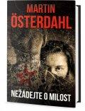 Österdahl Martin: Nežádejte o milost