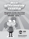 neuveden: Our Discovery Island Starter 1: Anglicko - český slovníček