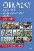 Černý Jiří, Fibrich Lukáš: Obrázky z moderních československých dějin (1945–1989)