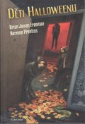 Freeman Brian James, Prentiss Norman: Děti Halloweenu