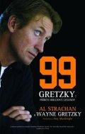Gretzky Wayne, Strachan Al: Wayne Gretzky 99 - Příběh hokejové legendy