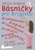 Budinský Václav: Básničky pro Brigitku