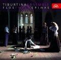 Tiburtina Ensemble: Flos inter spinas /chorál a středověk - CD
