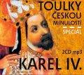 kolektiv autorů: Toulky českou minulostí Speciál Karel IV. - 2 CD/mp3