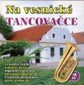 neuveden: Na vesnické tancovačce 2. - CD