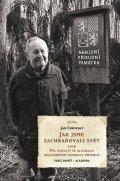 Čeřovský Jan: Jak jsme zachraňovali svět aneb Půl století ve službách mezinárodní ochrany