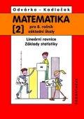 Odvárko Oldřich, Kadleček Jiří: Matematika pro 8.ročník ZŠ, 2.díl - Lineární rovnice; základy statistiky