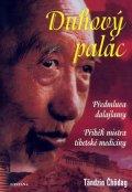 Čhödag Tändzin: Duhový palác - Příběh mistra tibetské medicíny