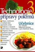 Sedláčková Hana: Technologie přípravy pokrmů 3 - 2. vydání