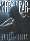 Bear Greg: Smrtící titan