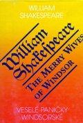 Shakespeare William: Veselé paničky Windsorské / The Merry Wives of Windsor
