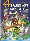 Němeček Jaroslav, Janků Zuzana, Procházka Jiří W., Poborák J: 4 prázdninové příběhy čtyřlístku
