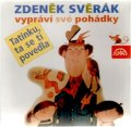 Svěrák Zdeněk: Zdeněk Svěrák vypráví pohádky - Tatínku, ta se ti povedla - CD
