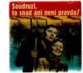 Various: Soudruzi, to snad ani není pravda - CD