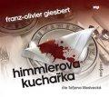 Giesbert Franz-Olivier: Himmlerova kuchařka - CDmp3 (Čte Taťjána Medvecká)