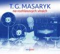 neuveden: T. G. Masaryk na rozhlasových vlnách - 2 CD