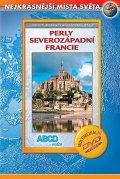 neuveden: Perly Severozápadní Francie DVD - Nejkrásnější místa světa