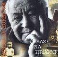 Horníček Miroslav: Saze na hrušce - CD