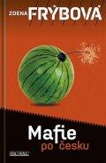 Frýbová Zdena: Mafie po česku