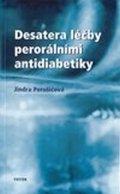 Perušičová Jindra: Desatero léčby perorálními antidiabetiky