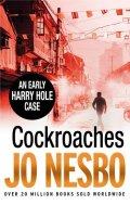 Nesbo Jo: Cocroaches - An Early Harry Hole Case