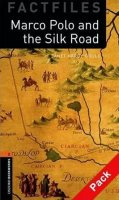 Hardy-Gould Janet: Oxford Bookworms Factfiles  2 Marco Polo and the Silk Road with Audio CD Pa