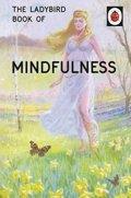 Hazeley Jason: The Ladybird Book Of Mindfulness