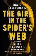 Lagercrantz David: The Girl in the Spider´s Web : Continuing Stieg Larsson´s Millennium Series