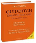 Rowlingová Joanne Kathleen: Quidditch Through the Ages - Illustrated Edition : A magical companion to t