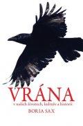 Sax Boria: Vrána v našich životech, kultuře a historii