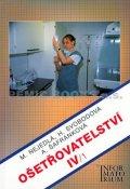 Nejedlá a kolektiv M.: Ošetřovatelství IV/1