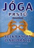 Hirschi Gertrud: Jóga prstů - Velká kniha o mudrách