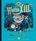 del Rio Tania: Warren XIII. a prokleté třináctiny