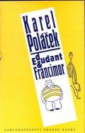 Poláček Karel: Edudant a Francimor