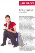 Štochl Miroslav: Jak na VŠ-Bohemistika