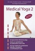 Larsen Christian a kolektiv: Medical yoga 2 - Anatomicky správné cvičení