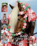 Gregor Dalibor, Iš Josef,: Koně pro krále