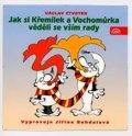 neuveden: Čtvrtek : Jak si Křemílek a Vochomůrk - CD