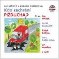 Onder Jan, Onderová Zuzana,: Kdo zachrání Pižďucha? - CD