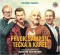 Hartl Patrik: Prvok, Šampón, Tečka a Karel - CDmp3 (Čte Martin Hofmann)