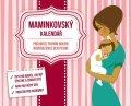neuveden: Kalendář Maminkovský - nedatovaný, 13,5 x 11 cm
