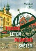 Lenz Vlastimil: Tiskově letem mluvčího světem