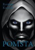 Kulich Roman: Pomsta
